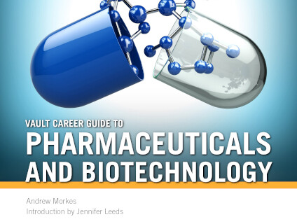 Vault Career Guide to Pharmaceuticals and Biotechnology, Third Edition thumbnail image