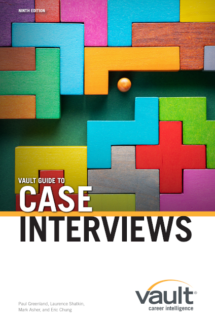 Vault Guide To Case Interviews Ninth Edition Career Services University Of Pennsylvania