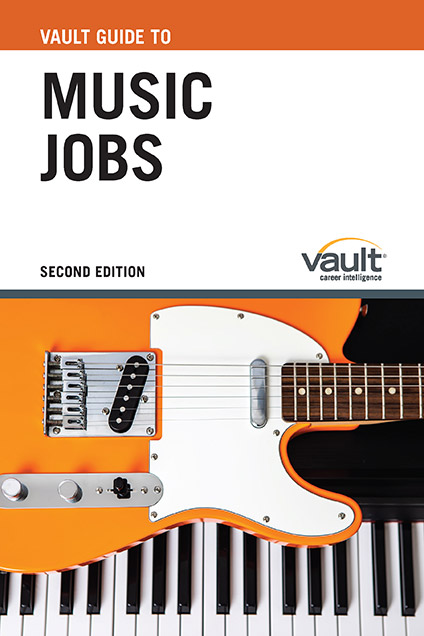 Vault Guide to Music Jobs, Second Edition