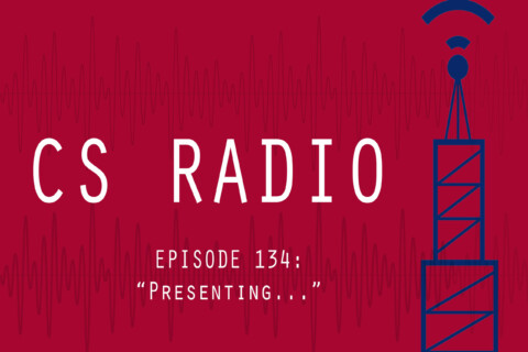 CS Radio Episode 134:
