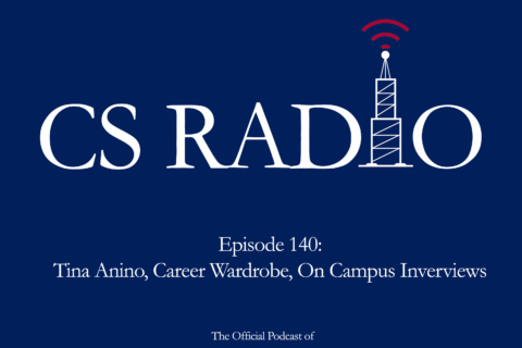 CS Radio - The official podcast of University of Pennsylvania Career Services. Episode 104: Tina Anino, Career Wardrobe, On Campus Interviews