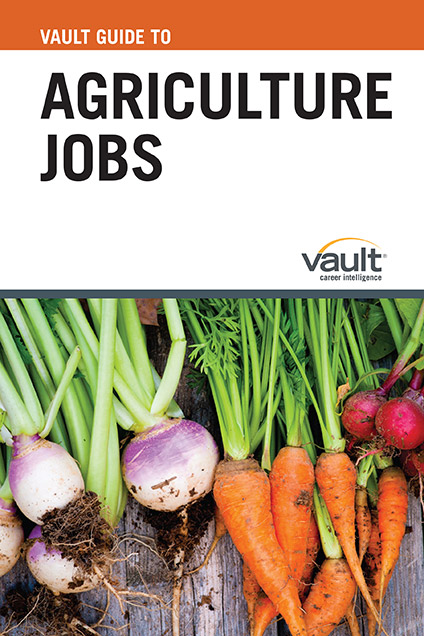 Vault Guide to Agriculture Jobs
