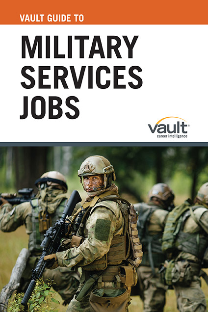 Vault Guide to Military Services Jobs
