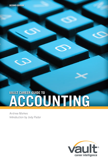 Vault Career Guide to Accounting, Second Edition