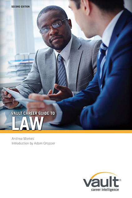 Vault Career Guide to Law, Second Edition