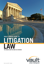 Vault Guide to Litigation Law Careers