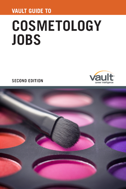 Vault Guide to Cosmetology Jobs, Second Edition