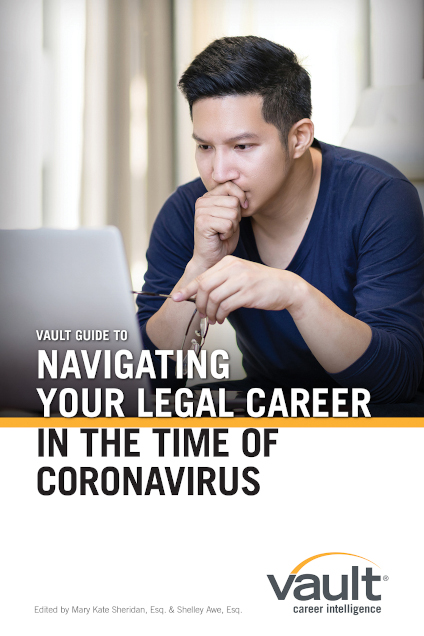 VaultGuide to Navigating Your Legal Career in the Time of Coronavirus