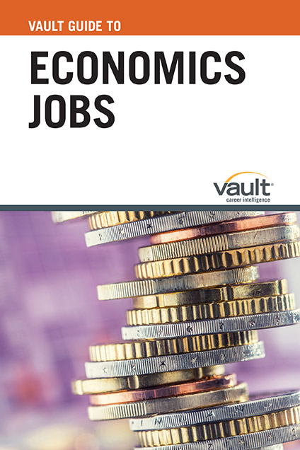 Vault Guide to Economics Jobs