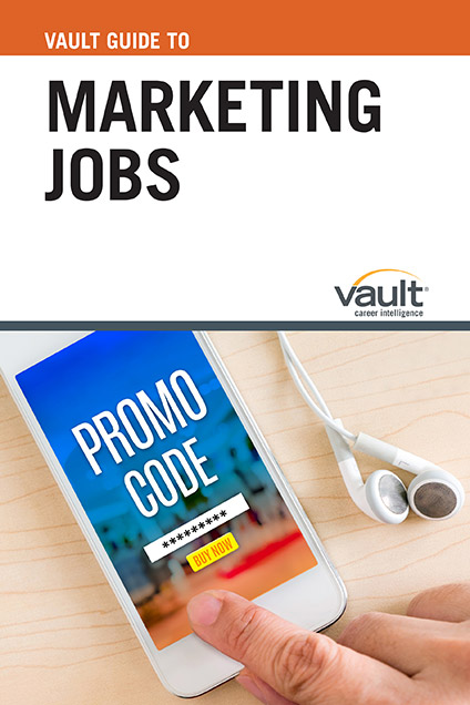 Vault Guide to Marketing Jobs