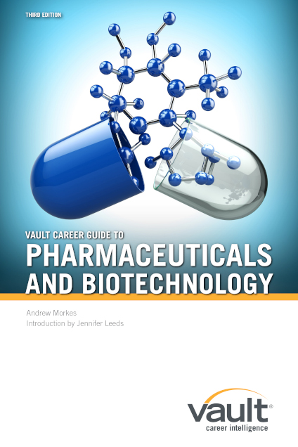 Vault Career Guide to Pharmaceuticals and Biotechnology