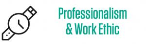 professionalism, work ethic, skill